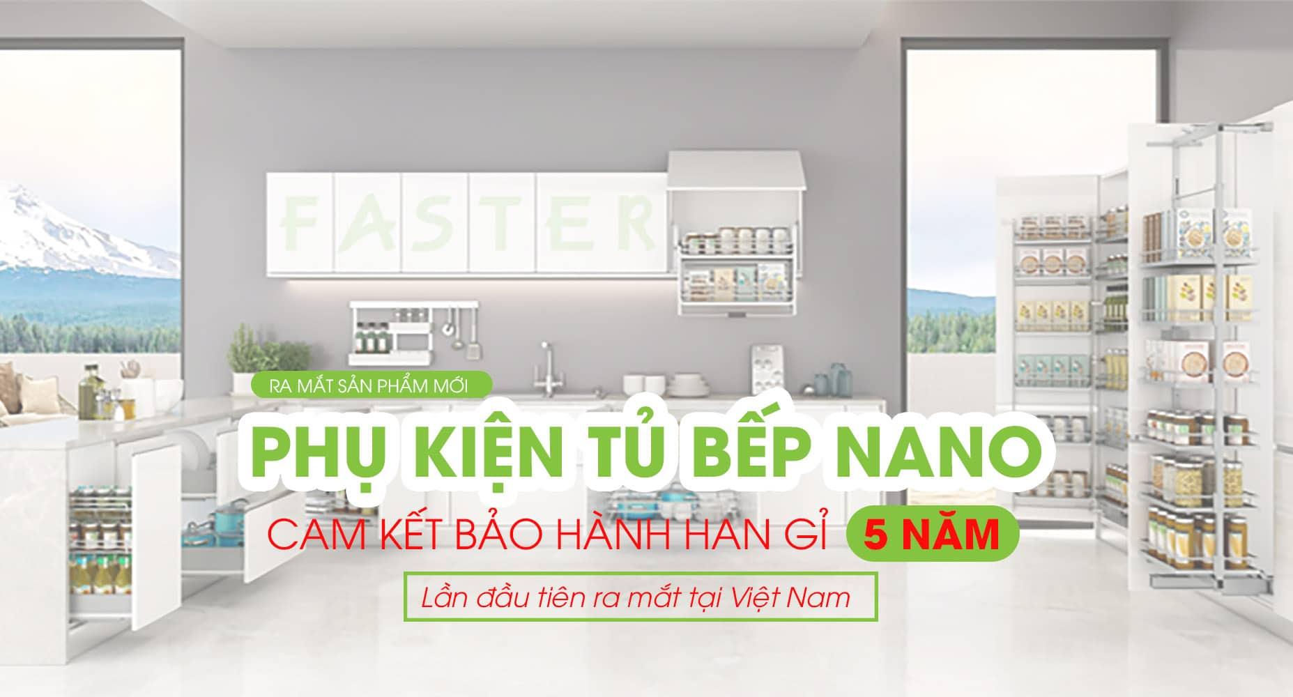 phụ kiện tủ bếp nano vip faster